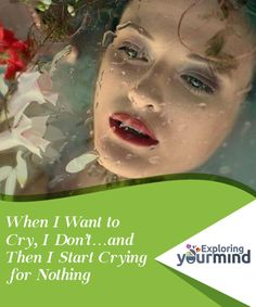 When I Want to Cry, I Don't…and Then I Start #Crying for Nothing  Crying is an infinitely complex act, and it's also #infinitely moving. In fact, science still offers us an incomplete answer when it tries to explain why crying takes place. In humans, it is a #reaction associated with strong emotional states, whether happiness or misery. In some animals, who also let tears flow from their eyes, the same #motivations apply.