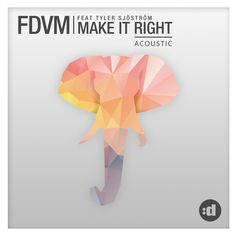 """Make It Right - Acoustic"" by FDVM Tyler Sjöström was added to my Discover Weekly playlist on Spotify"