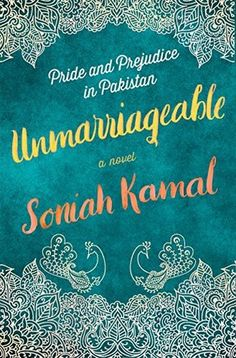 """Read """"Unmarriageable A Novel"""" by Soniah Kamal available from Rakuten Kobo. **""""This inventive retelling of Pride and Prejudice charms.""""—People """"A fun, page-turning romp and a thought-provoking loo. Great Books, New Books, Books To Read, Reading Lists, Book Lists, Detective, Literary Heroes, Beach Reading, Retelling"""