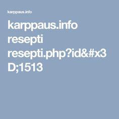 karppaus.info resepti resepti.php?id=1513