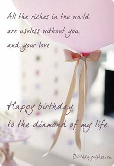 A collection of romantic birthday wishes for wife with love from husband, lots of beautiful birthday images with greeting messages for wife. Bday Wishes For Husband, Hubby Birthday Quotes, Birthday Wishes For Lover, Birthday Message For Husband, Romantic Birthday Wishes, Birthday Wishes For Girlfriend, Happy Birthday Quotes For Friends, Happy Birthday Wishes Images, Birthday Wishes For Myself