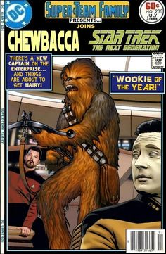 Super-Team Family: The Lost Issues!: Chewbacca Joins Star Trek: The Next Generation