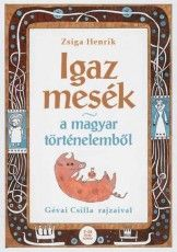 IGAZ MESÉK A MAGYAR TÖRTÉNELEMBŐL Help Teaching, Children, Kids, Place Card Holders, Classroom, Entertaining, Create, Books, Study