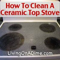 Cleaning a glass top or ceramic top stove is a very easy process that can be done in less than 5 minutes with just 10 cents worth of cleaners.  Click here to learn how you can clean your glass top or ceramic top stove http://www.livingonadime.com/clean-ceramic-top-stove/ .
