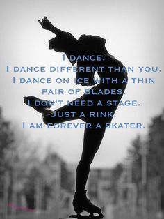 Ice skating quote credit: ~Katniss Editing~.