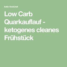 Low Carb Quarkauflauf - ketogenes cleanes Frühstück
