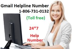 Gmail Toll Free Help Phone Number For To Fix And Resolve Your All Technical Issues Related Account Our Team Provide You