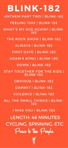 Recommended for: Cycling, Spinning, Running, etc. Blink 182 Dammit, Blink 182 Always, Spin Playlist, Playlist Music, Music Mood, Mood Songs, Dance Music, Music Songs, Adams Song Blink 182