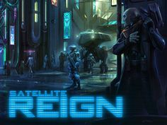 Satellite Reign by 5 Lives Studios — Kickstarter.  A real-time, class-based strategy game, set in an open world cyberpunk city, from the creator of Syndicate Wars.