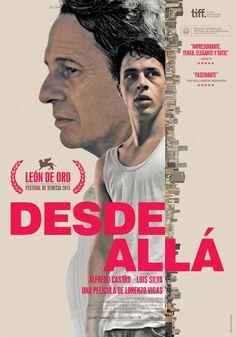 2015 - Desde Allá O Drama, Gay, Romance, Same Love, Director, Film Movie, Movies To Watch, Tv Shows, Movie Posters