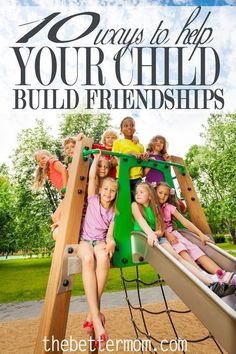 10 Practical ways that we have tried to encourage our children to build friendships. This is especially helpful information if you are in a situation where you have to move often or your kids struggle with fitting in and finding solid friendships.