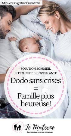 """Dodo sans crises = Famille plus Heureuse! MINI-COURS POPULAIRE - Ta jeune famille raffolera de cette """"solution sommeil"""" efficace et bienveillante. À lire sur Je Materne!"""
