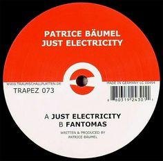 Patrice Bäumel - Just Electricity