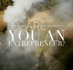 Are you an entrepreneur?  It's an easy enough question, and dreaming of one day having your own business doesn't automatically qualify you. Here's how you know:  You're a problem solver, a people person, resist authority, crafty, easily bored at work, opinionated, hate the status quo, probably sold stuff as a kid, are considered unrealistic by others, have been told a million times to just go get a job......and hate the thought of wasting your life at one, see opportunities everywhere, are a…