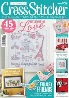 February 2015 issue of CrossStitcher. In this issue: Paris picture, Lucie Heaton's woodland animal cards, cacti, cool car picture and panda pocket pals Cool Car Pictures, Paris Pictures, Cross Stitch Magazines, Cross Stitch Books, Front Cover Designs, Pocket Pal, Animal Cards, New Love, Project Yourself