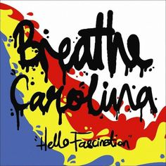 Breathe Carolina - Hello Fascination