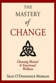 The Mastery of Change (Free Version)