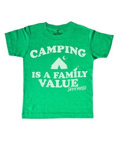 Loving this Heather Kelly 'Camping Is a Family Value' Tee - Kids & Tween on #zulily! #zulilyfinds