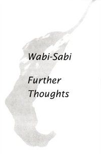 This is the cover from Leonard Koren's March 2015 book on Wabi-sabi.