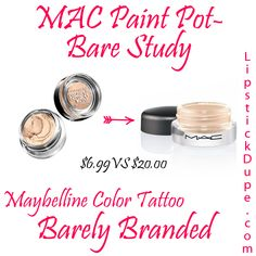 MAC Paint Pot Bare Study Dupe Maybelline Color Tattoo Barely Branded $6.99 vs $20.00 #dupe #Dupes www.lipstickdupe.com