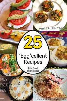 25 Real Food Eggcellent Recipes