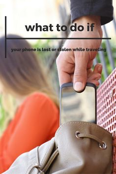 Don't wait until it's too late—know what to do if your phone is lost or stolen on a trip so you can recover faster, protect your identity, and not lose all those great vacation photos.
