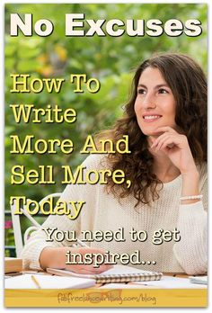 Bored with your writing? Dissatisfied? You need more inspiration in your writing life so that you can write more and sell more. These tips can help.