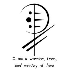 """I am a warrior, free, and worthy of love"" sigil requested by   lovetolivetolaugh21"