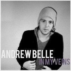 In My Veins - Feat. Erin Mccarley. Really liking Andrew Belle