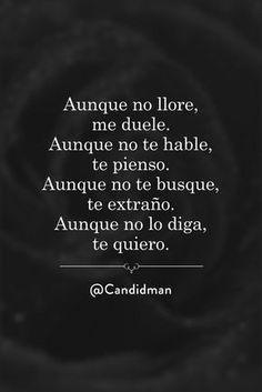 Frases Sad :'v Sad Quotes, Love Quotes, Inspirational Quotes, Amor Quotes, Message Mignon, Tu Me Manques, Love Phrases, Sad Love, Spanish Quotes