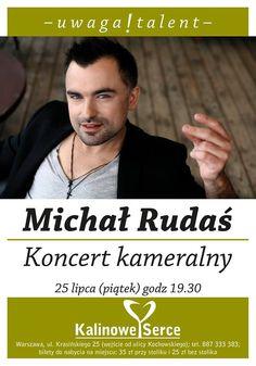 #Uwaga #Talent #Michał #Rudaś #koncert #kameralny w #KalinoweSerce   Piątek 25.07 br. o godz. 19:30  Zapraszmy:) https://plus.google.com/u/0/b/112783804085627791756/112783804085627791756/posts