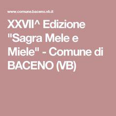 """XXVII^ Edizione """"Sagra Mele e Miele"""" - Comune di BACENO (VB)"""