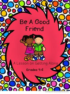 Guidance Lesson On Getting Along For Grades Teach Kids Appropriate And Inappropriate Friendship Skills Never Create Another Guidance Lesson Again With Our