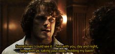 """sassenach4life: """""""" What did you think, that I went back to Frank and lived happily ever after? Sometimes, I hoped you did. """" """""""