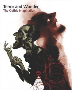 Terror and Wonder: The Gothic Imagination by Dale Townshend…