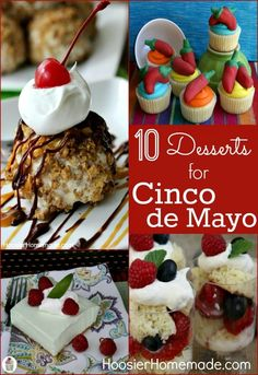 Celebrate with these Cinco de Mayo Dessert Recipes! Easy Fried Ice Cream, Tres Leches Dessert, Cinco de Mayo Cupcakes and more! Be sure to save the recipes by pinning to your Recipe Board!