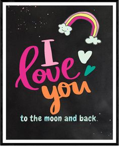 I love you to the moon and back nursery print by LeelaPrintableArt