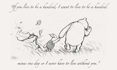 Words by A.A. Milne. Art by E.H. Shepherd. Feels by Pooh.
