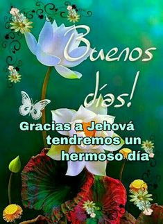 Good Morning In Spanish, Spiritual Thoughts, Good Afternoon, Jehovah's Witnesses, Morning Greeting, Good Morning Quotes, Encouragement Quotes, Christ, Spirituality