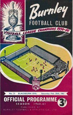 Burnley 1 Blackburn Rovers 1 in February 1961 at Turf Moor. The programme cover Burnley Fc, Blackburn Rovers, Football Memorabilia, Football Program, Vintage Football, Programming, 1960s, February, Soccer