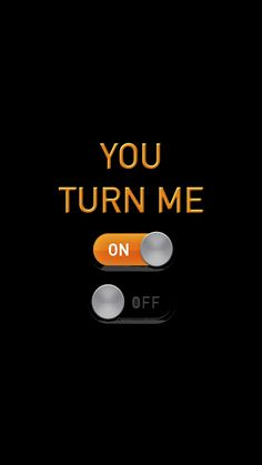 You Turn Me On Off - Tap to see more funny homescreen jokes wallpaper for a laugh everytime you turn on your phone! Love Couple Wallpaper, Wallpaper Iphone Love, Phone Wallpaper Quotes, Trendy Wallpaper, Typography Wallpaper, Screen Wallpaper, New Quotes, Bible Quotes, Words Quotes