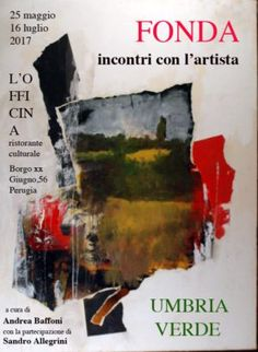 Perugia, mostre. Lorenzo Fonda celebra l'Umbria.