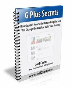 Google Plus Secrets: How Google's New Social Networking Platform Will Change the Way You Build Your Business by Joel Comm. $3.66. 32 pages. Author: Joel Comm  - epublicitypr.com