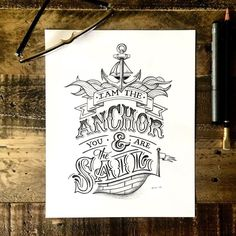 """I am the anchor and you are the sail."" My romantic friend @agalliganphoto asked me to write this for his lovely lady @samanthadesimone.  Had fun making something special for this cute couple. Happy Birthday Sam! #handlettering #lettering #type #Goodtype #typography #typographyinspired #thedailytype #handdrawntype #handmadetype #handtype #design #graphicdesign #penandink #blackwing #pencil #nautical #love #tattoo #piratetattoo #pirate #anchor #sail by lisedilg #startups #tech #gadgets #apps…"