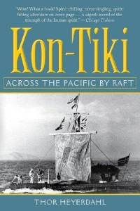 Kon-Tiki - Ioved this book..read it in 4th grade, and have loved these kinds of books ever since...using the materials he believed were used by the Polynesians...he built the Kon Tiki and sailed it to the Islands ....