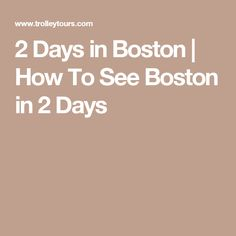 Check out the definitive guide to see the best of Boston in 2 Days. With Old Town Trolley you can see all the best attractions in 2 Days. Need A Vacation, Dream Vacations, Family Vacations, Vacation Destinations, Vacation Ideas, Boston With Kids, In Boston, New England States, Usa Holidays