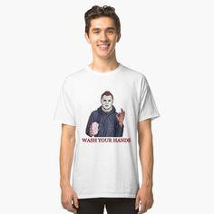 Michael Myers, wash your hand, shirt by ody-rabah Shirt Pins, T Shirt, Michael Myers, Hands, Mens Tops, Women, Fashion, Supreme T Shirt, Moda
