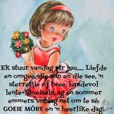 Good Morning Messages, Good Morning Good Night, Good Morning Wishes, Afrikaanse Quotes, Goeie More, Daily Quotes, Four Square, Bible, Thoughts