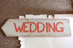 Rustic painted wedding sign