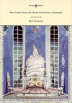 The Fairy Tales Of Hans Christian Andersen - Illustrated By Kay Nielsen: Amazon.de: Hans Christian Andersen, Kay Nielsen: Fremdsprachige Bücher